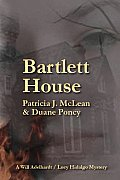 Bartlett House: A Will Adelhardt / Lucy Hidalgo Mystery
