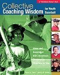 Collective Coaching Wisdom for Youth Baseball