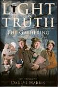 Light Truth Vol 2: The Gathering