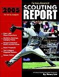 2005 Fantasy Baseball Scouting Report: For 5x5 Al Only Leagues