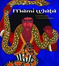 Mami Wata: Arts for Water Spirits in Africa and Its Diasporas