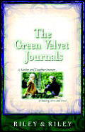 The Green Velvet Journals