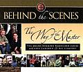 Behind the Scenes: The Way of the Master