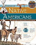 Tools of Native Americans: A Kid's Guide to the History & Culture of the First Americans (Tools of Discovery)