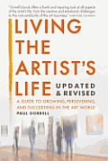 Living The Artists Life A Guide To Growing