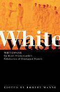 Whitewash: On Keith Windschuttle's Fabrication of Aboriginal History (Agenda Melbourne, Vic.)