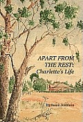 Apart From the Rest: Charlette's Life