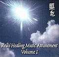 REIKI HEALING MUSIC ATTUNEMENT VOL 1