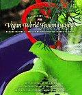 Vegan World Fusion Cuisine 3rd Edition