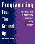 Programming from the Ground Up