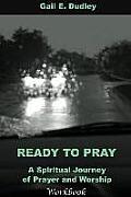Ready to Pray Workbook