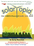 Solartopia Our Green Powered Earth A D 2030