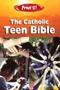 Prove It! Catholic Teen Bible-Nab