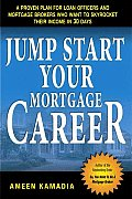 Jump Start Your Mortgage Career