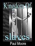 Kingdom of Slaves