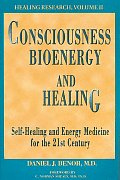 Consciousness, Bioenergy and Healing CD