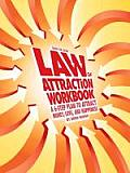 Guide for Living: Law of Attraction Workbook - A 6-Step Plan to Attract Money, Love, and Happiness