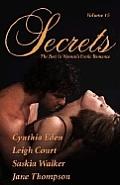 Secrets Volume 15 the Best in Erotic Romance