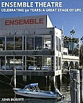 Ensemble Theatre - Celebrating 50 Years: a Great Stage of Life
