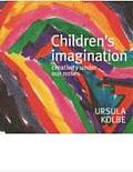 Childrens Imagination Creativity Under Our Noses