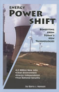Energy Power Shift: Benefiting from Today's New Technologies
