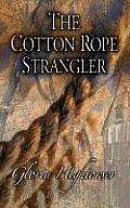 The Cotton Rope Strangler