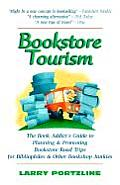 Bookstore Tourism The Book Addicts Guide To