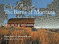 Hand Raised: The Barns Of Montana by Chere Jiusto