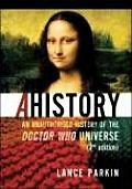 Ahistory: An Unauthorized History of the Doctor Who Universe Cover