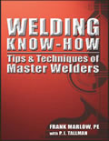 Welding Know How Tips & Techniques of Master Welders Cover