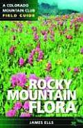 Rocky Mountain Flora Field Guide