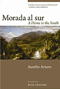 Morada Al Sur A Home in the South