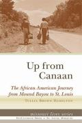 Up from Canaan: The African American Journey from Mound Bayou to St. Louis
