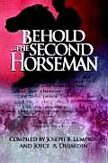 Behold the Second Horseman