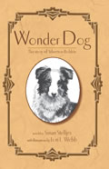 Wonder Dog The Story of Silverton Bobbie