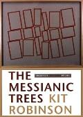 The Messianic Trees: Selected 1976-2003 Poems
