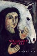 Necessary Angels: Poems