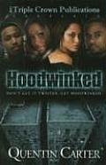 Hoodwinked