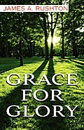 Grace for Glory