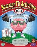 Summer Fit, Grades K-1: Exercises for the Brain and Body While Away from School (Summer Fit)