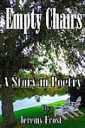 Empty Chairs: A Story in Poetry