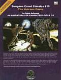 The Volcano Caves: An Adventure for Character Levels 7-9