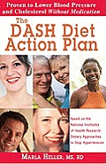 Dash Diet Action Plan: Based on the National Institutes of Health Research: Dietary Approaches to Stop Hypertension Cover