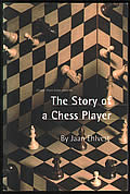 The Story of a Chess Player