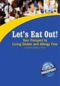 Lets Eat Out Your Passport to Living Gluten & Allergy Free