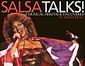 Salsa Talks A Musical Heritage Uncover