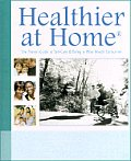 Healthier At Home The Proven Guide To Sel Care