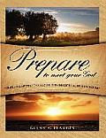 Prepare to Meet Your God (Large Print)