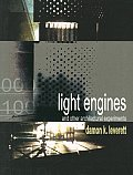 Light Engines and Other Architectural Experiments