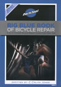 Big Blue Book of Bicycle Repair 2nd Edition